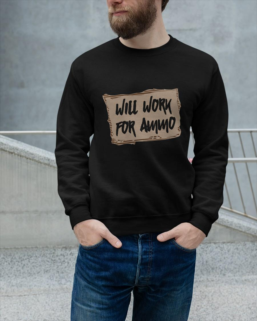 Will Work For Ammo Sweater