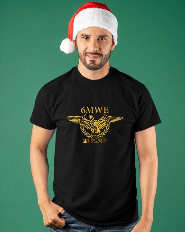6mwe Shirt