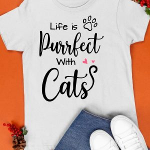 Life Is Purrfect With Cats Shirt