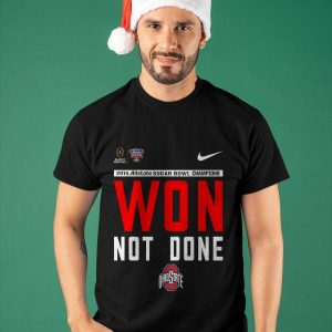 Ohio State Won Not Done T Shirt