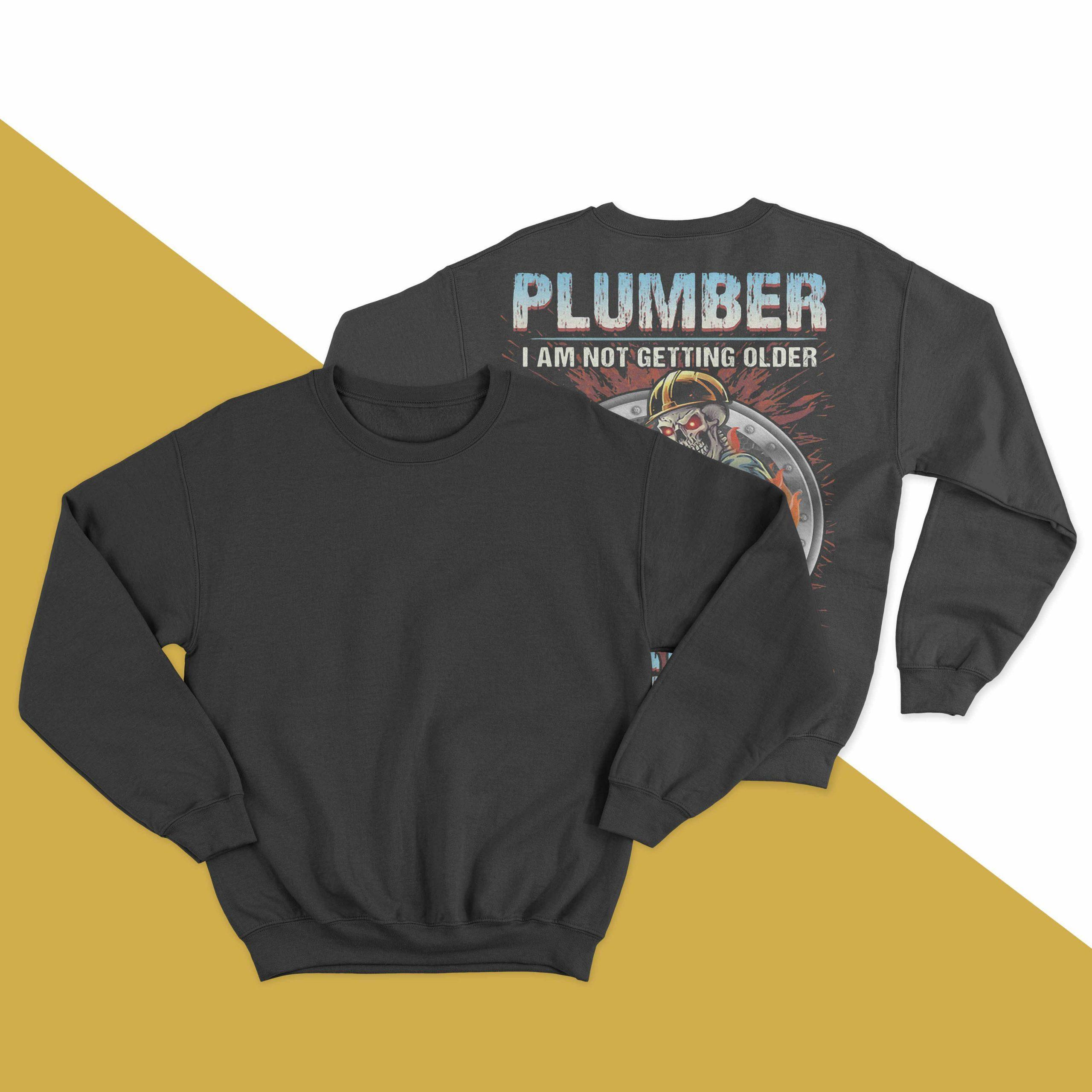 Plumber I Am Not Getting Older I Am Becoming A Legend Sweater