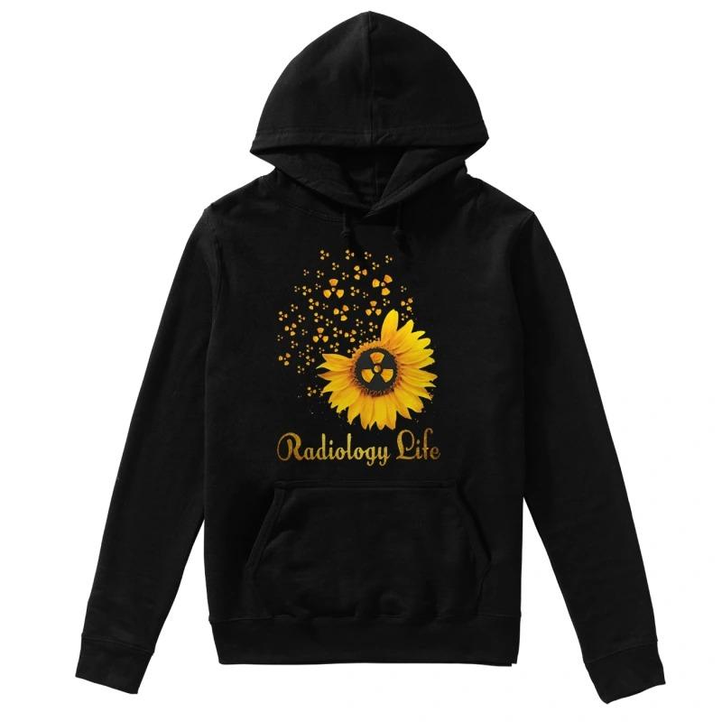 Sunflower Radiology Life hoodie