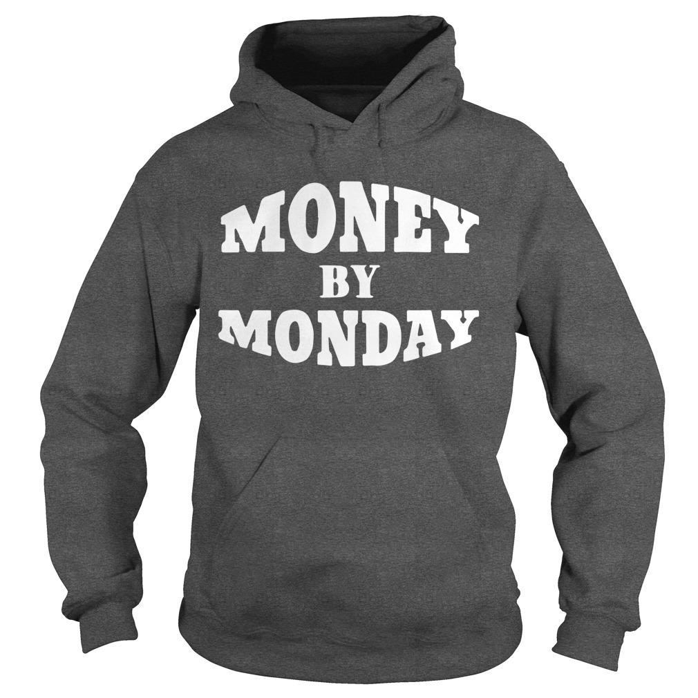 50 Cent Money By Monday Hoodie