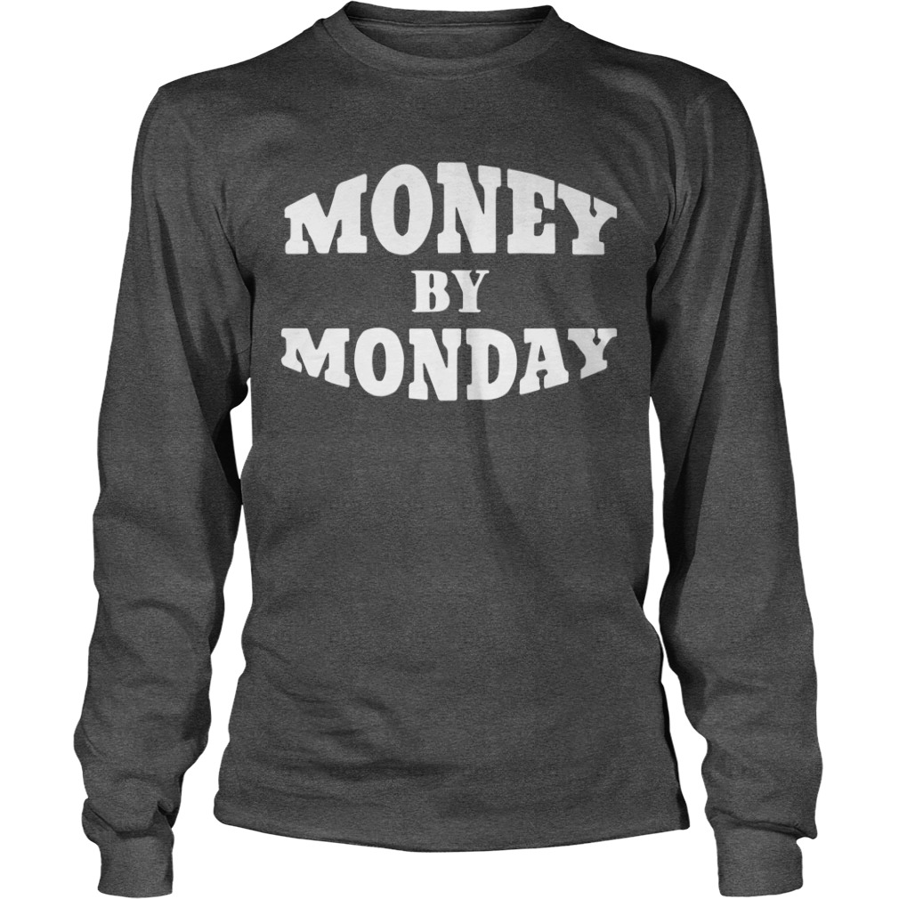 50 Cent Money By Monday Longsleeve Tee