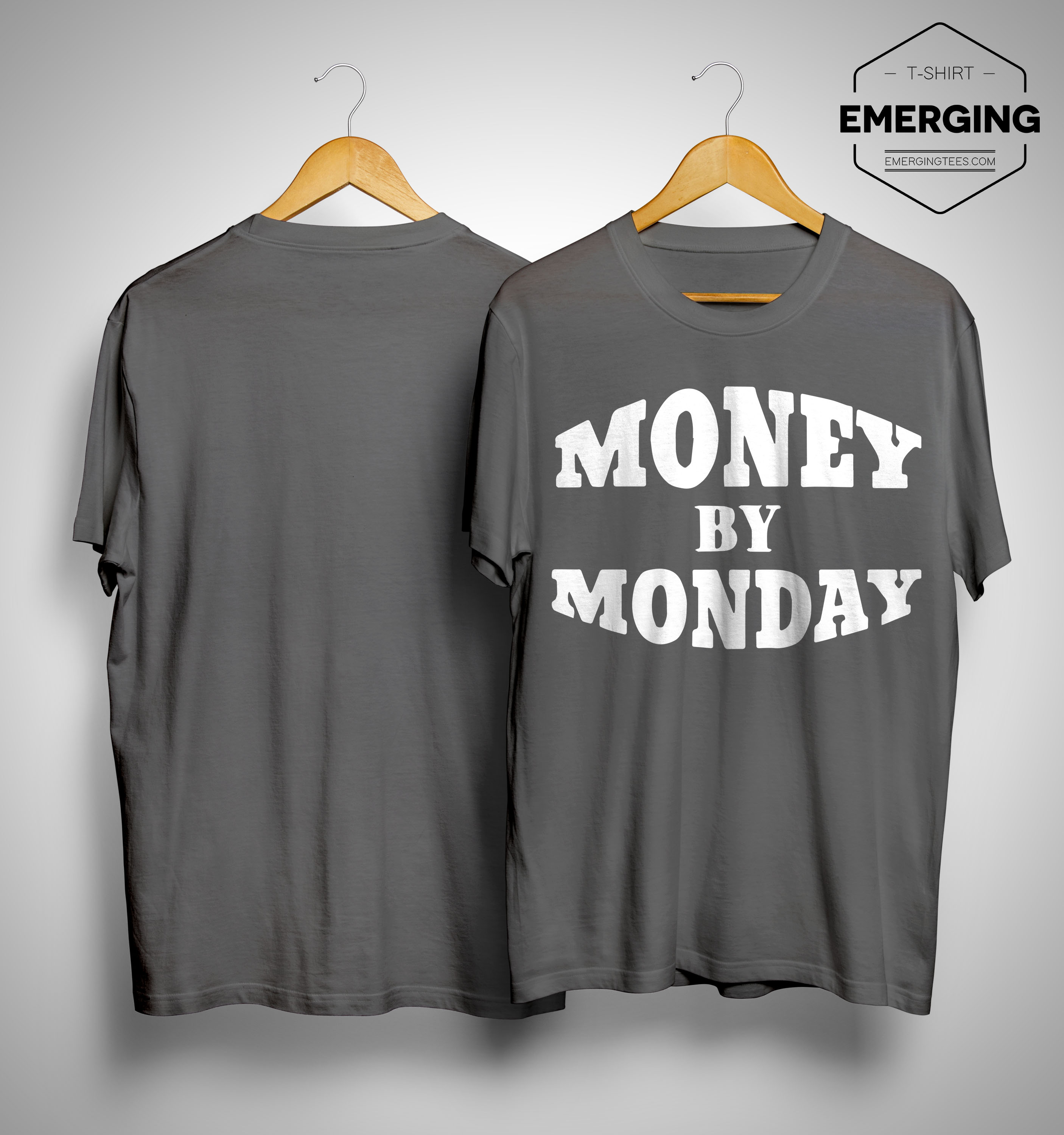 50 Cent Money By Monday Shirt