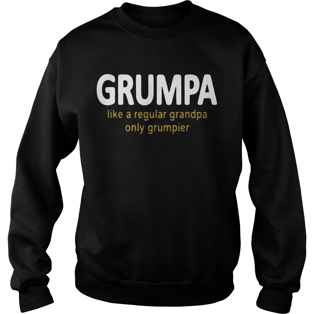 Grumpa Like A Regular Grandpa Only Grumpier Sweater