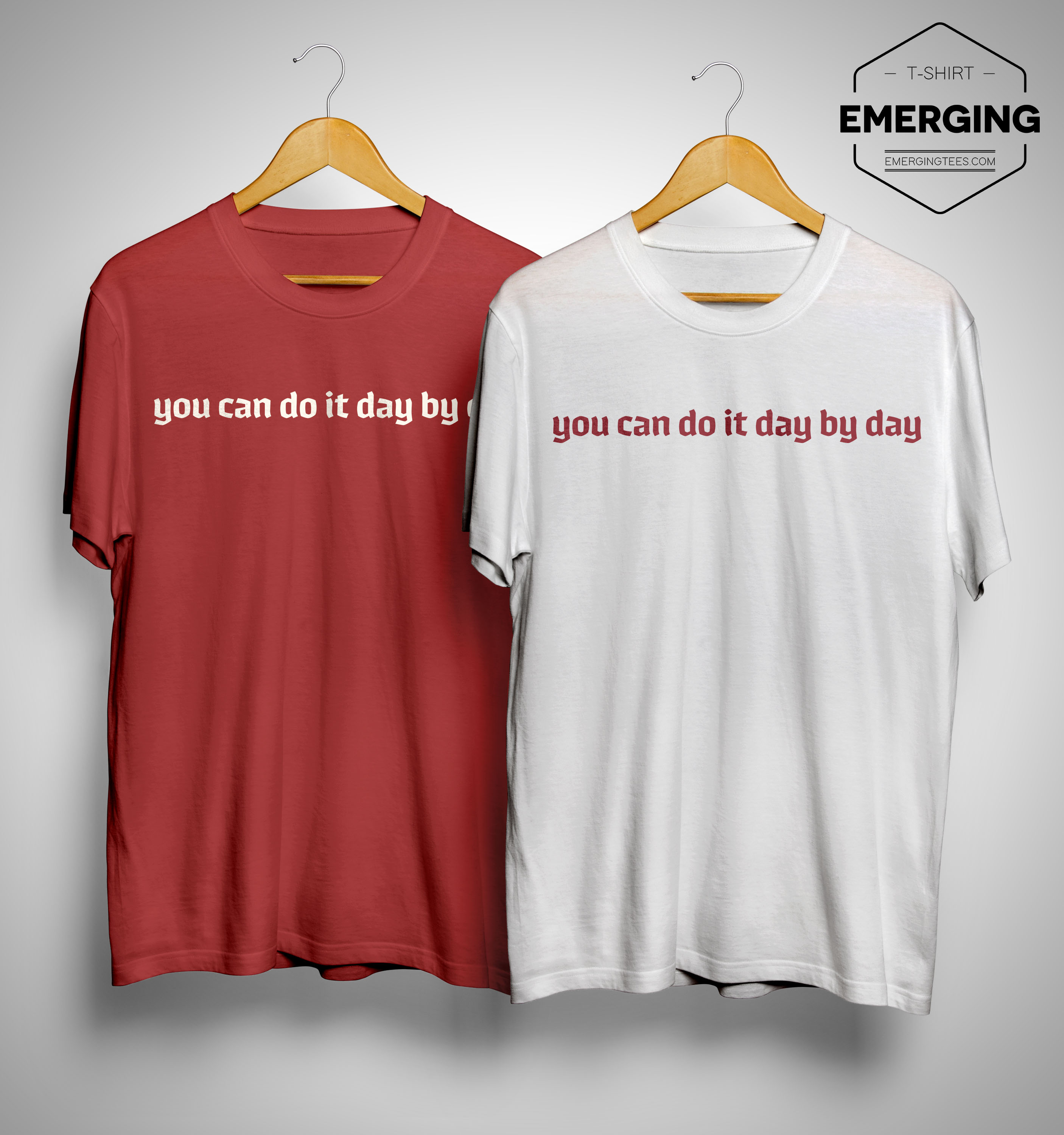 Maeve You Can Do It Day By Day Shirt