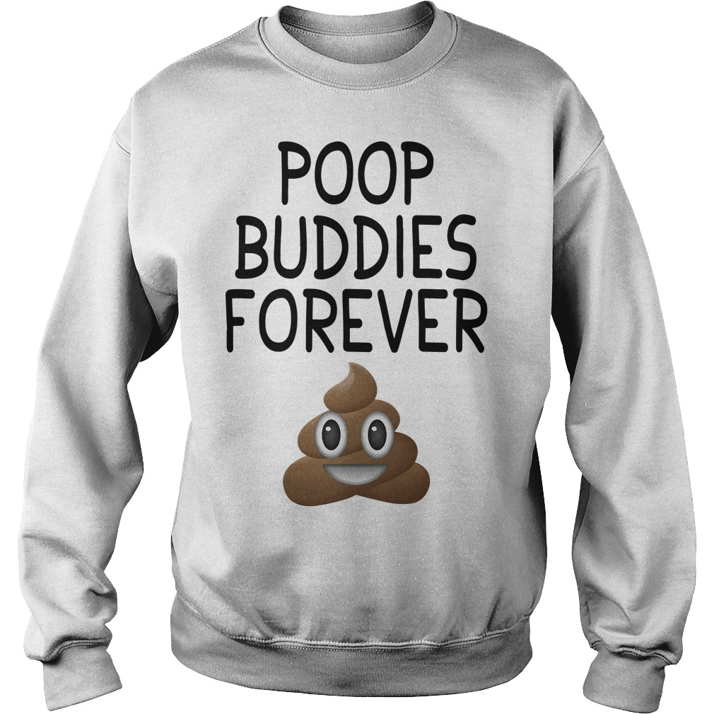 Poop Buddies Forever Sweater