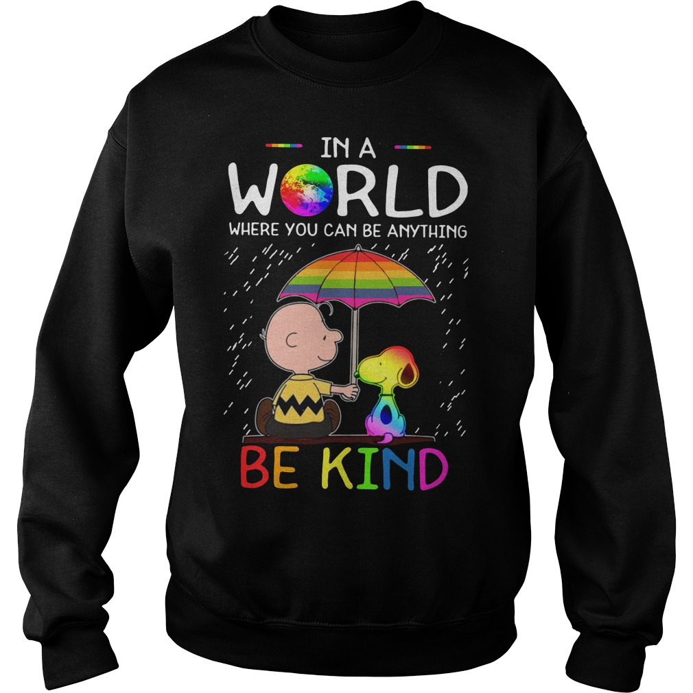 Pride Month Charlie And Snoopy In A World Where You Can Be Anything Be Kind Sweater
