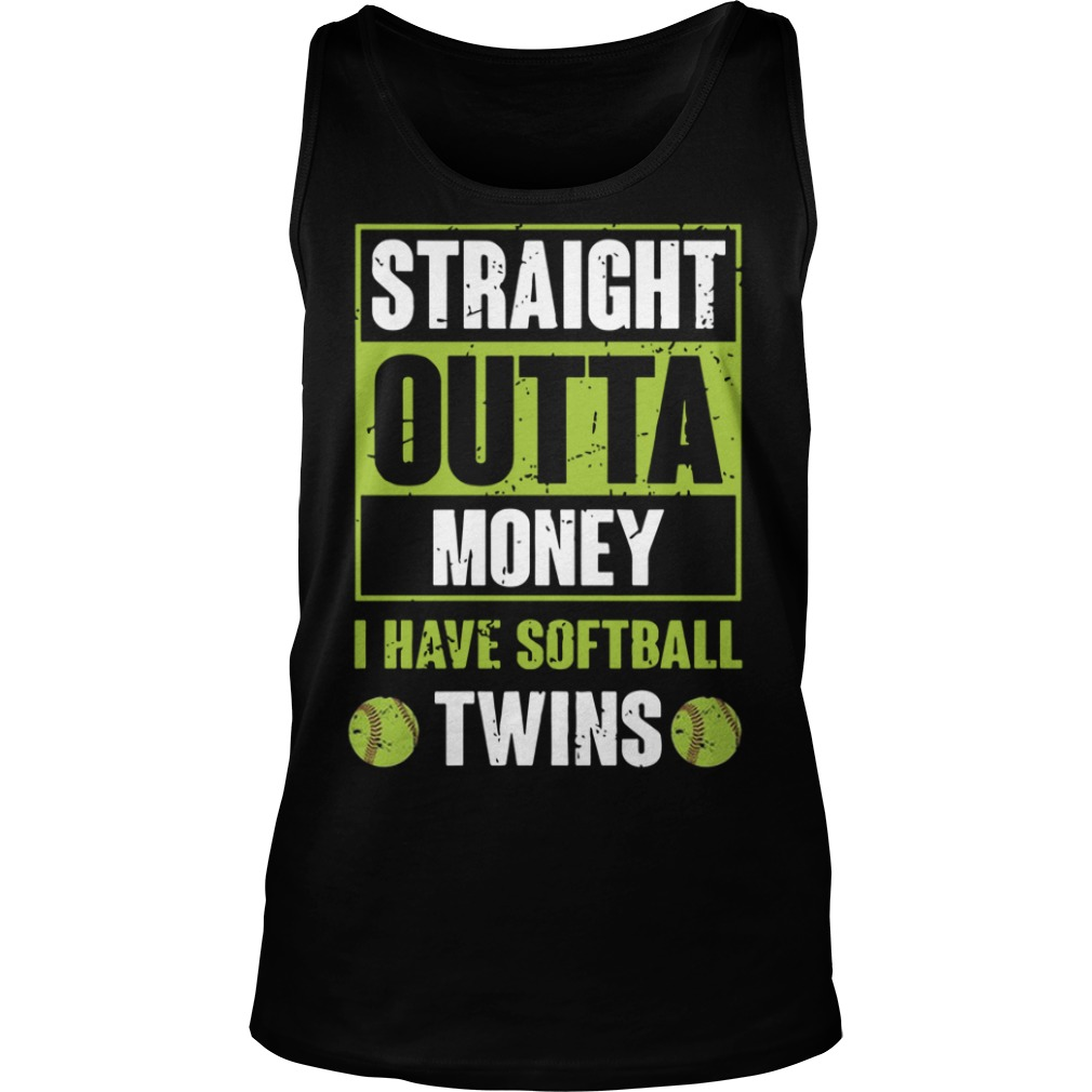 Straight Outta Money I Have Softball Twins Tank Top