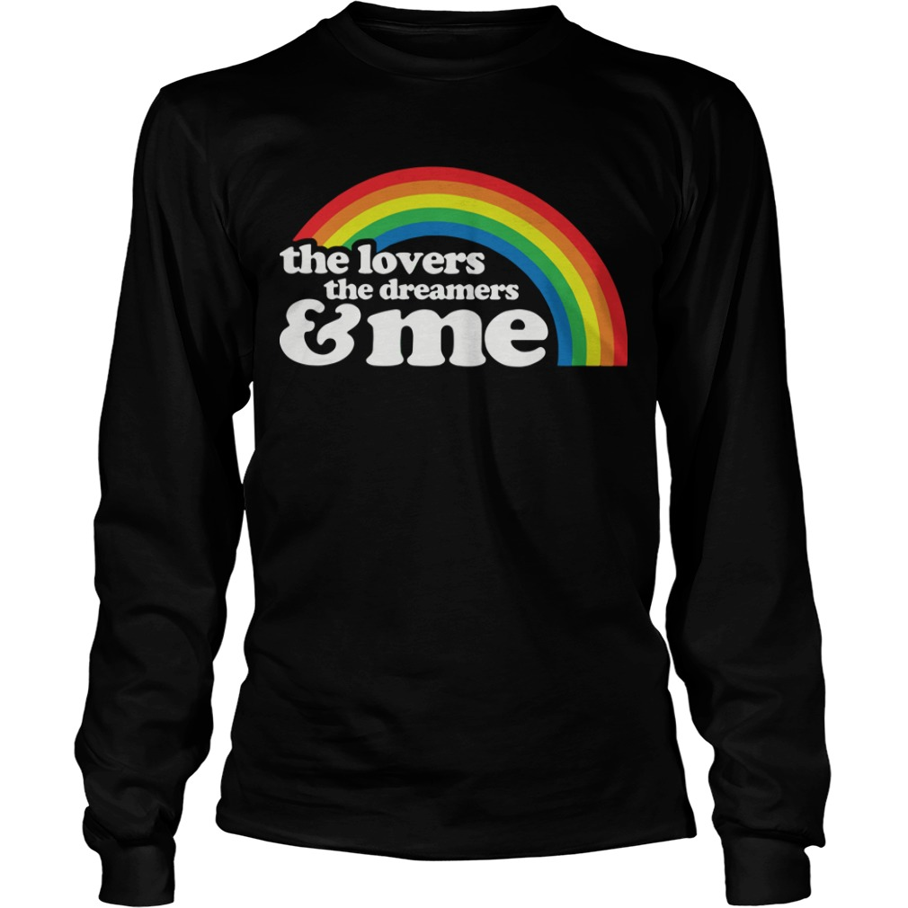 The Lovers The Dreamers And Me Longsleeve Tee
