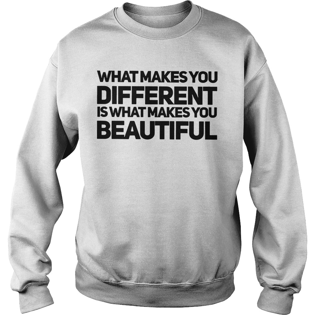 What Makes You Different Is What Makes You Beautiful Sweater