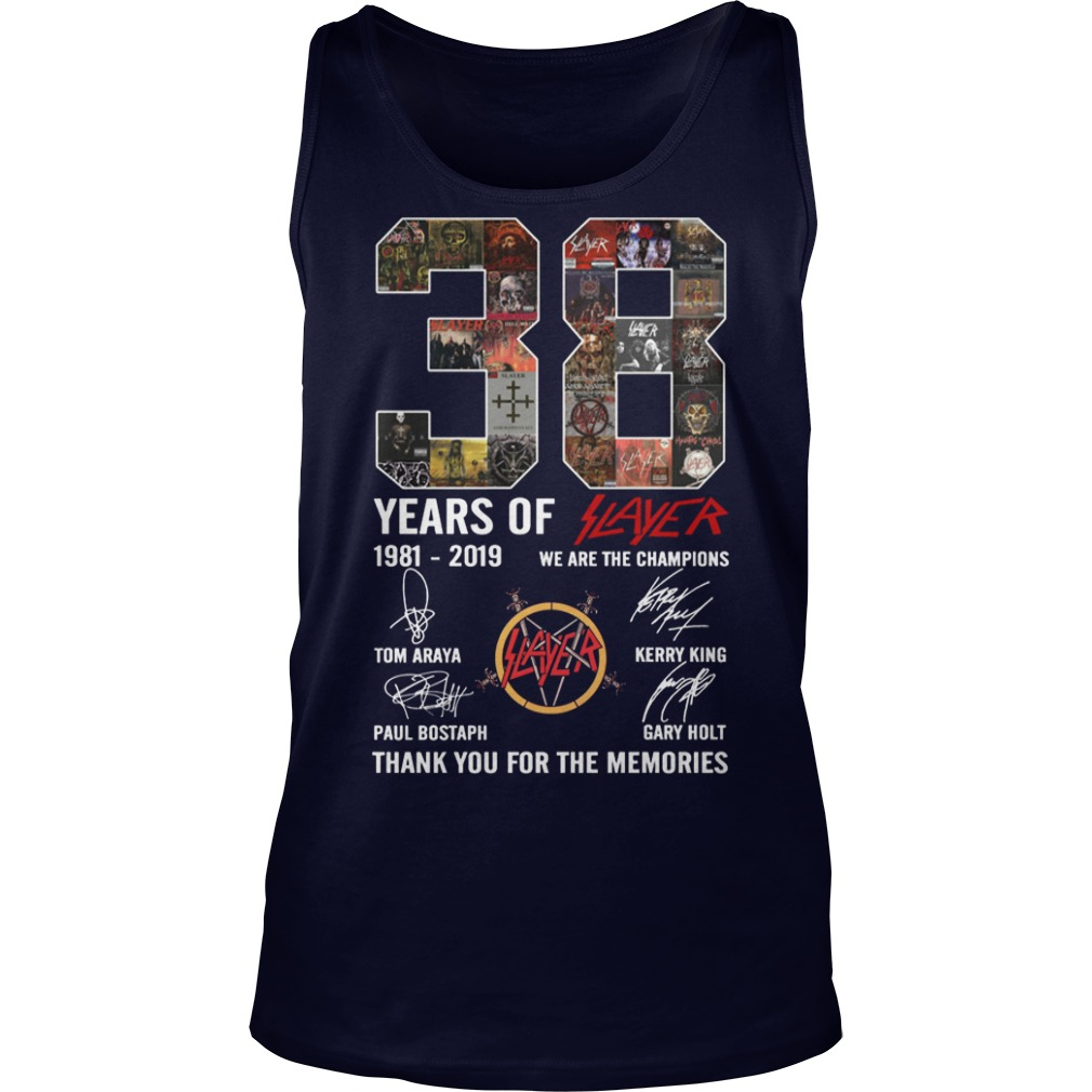 38 Years Of Slayer 1981 2019 We Are The Champions Tank Top