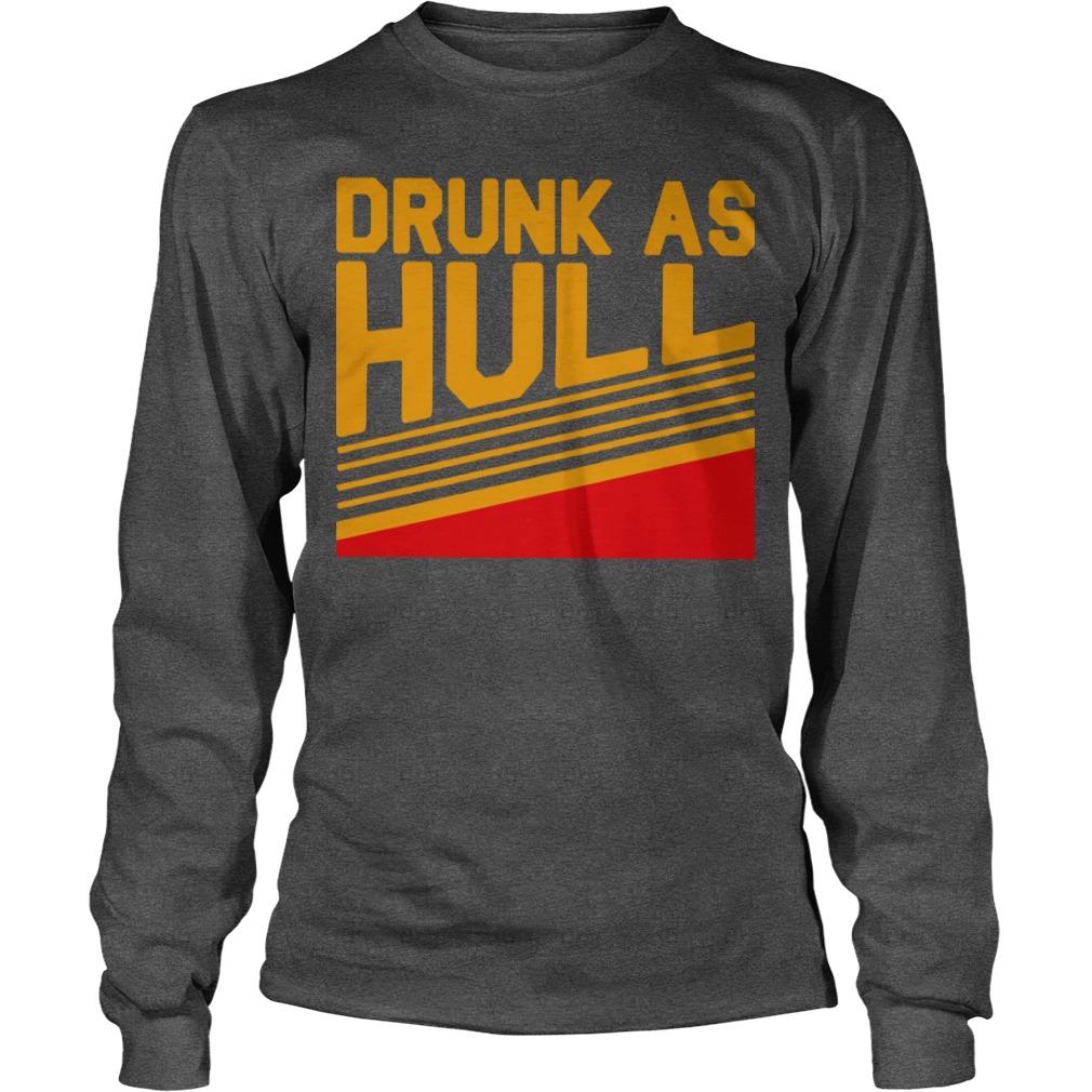 Brett Drunk As Hull Longsleeve Tee