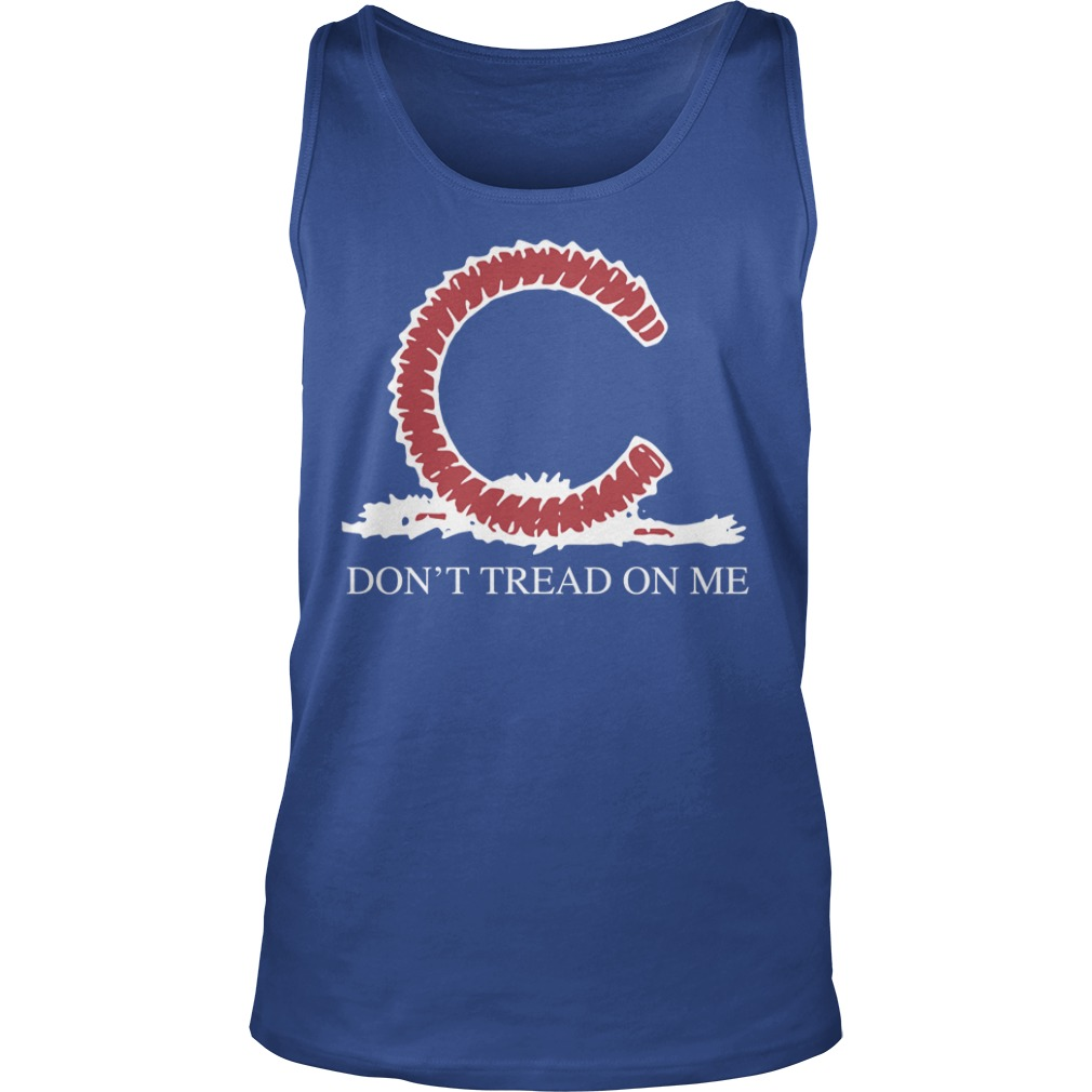 Chicago Cubs Don't Tread On Me Tank Top