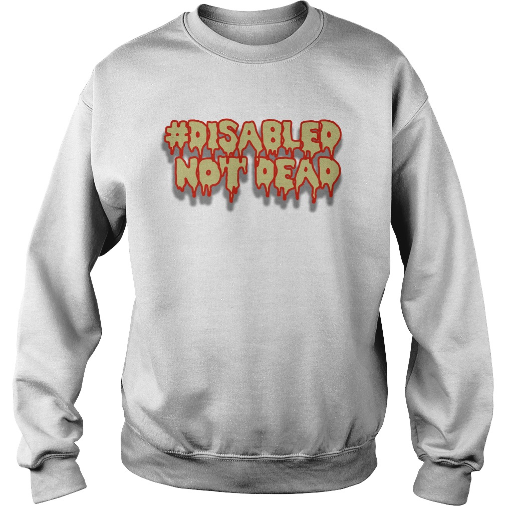 Disable Not Dead Sweater