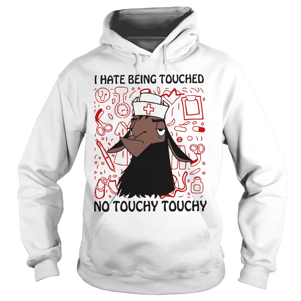 Kuzco Llama I Hate Being Touched No Touhcy Touchy Hoodie
