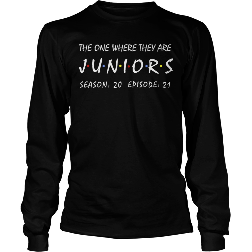 The One Where They Are Juniors Season 20 Episode 21 Longsleeve Tee