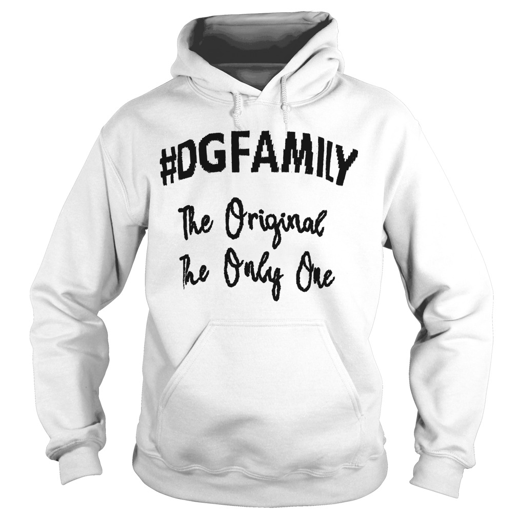 The Original The Only Me The First #dgfamily Hoodie