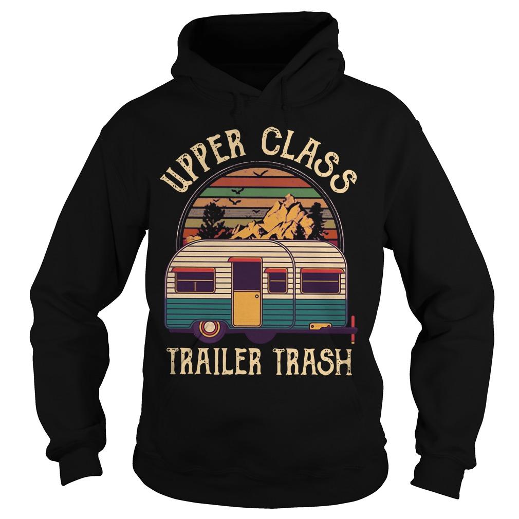 Vintage Upper Class Trailer Trash Hoodie