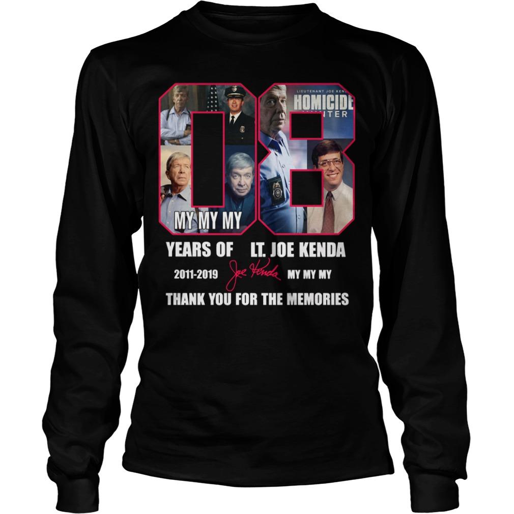 08 Years Of Lt Joe Kenda 2011 2019 Thank You For The Memories Longsleeve Tee