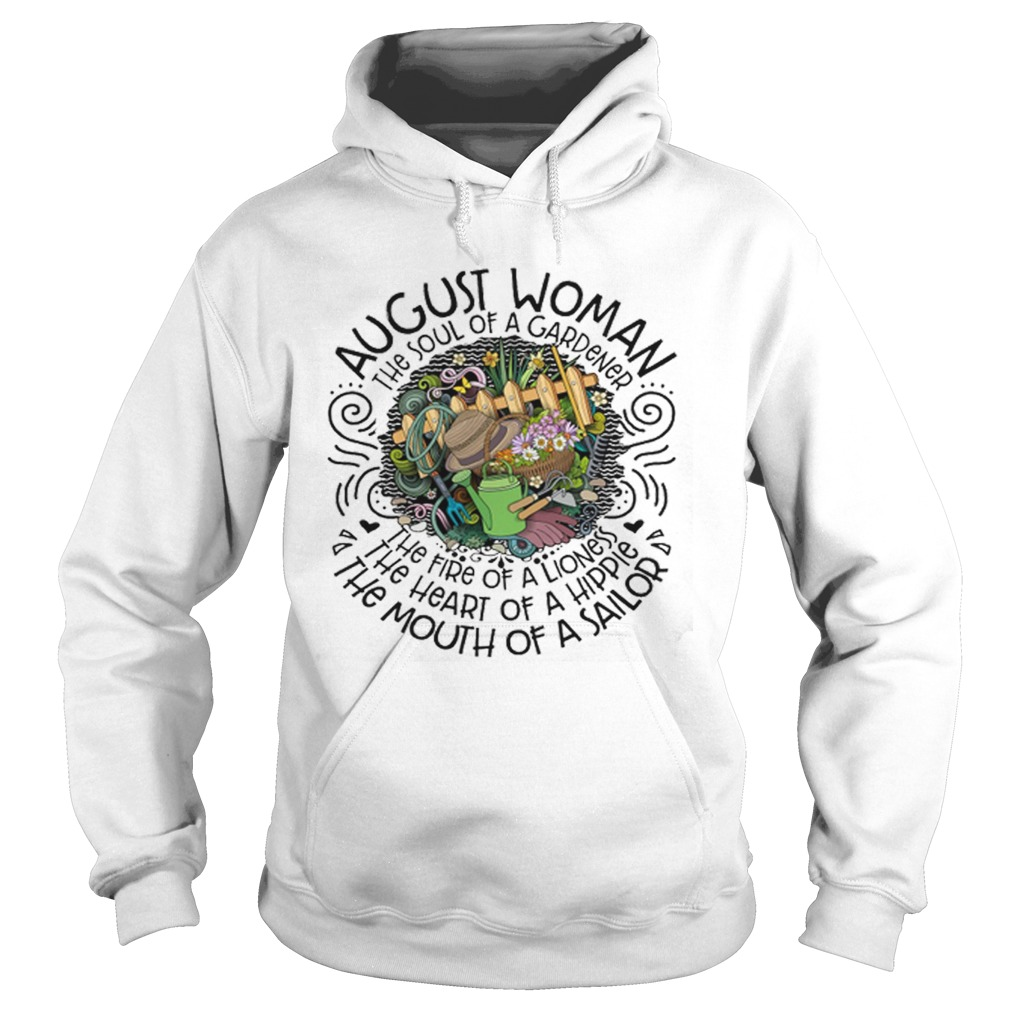 August Woman The Soul Of A Gardener The Fire Of A Lioness Hoodie