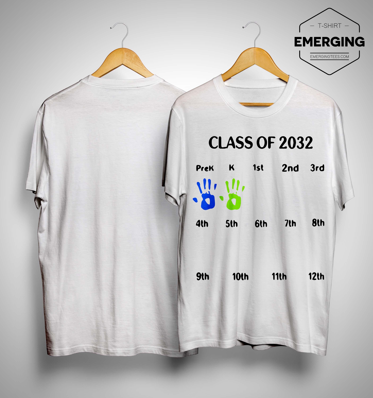 Class Of 2032 Prek K 1st 2nd 3rd Shirt