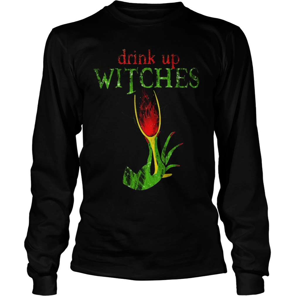 Grinch Drink Up Witches Longsleeve Tee