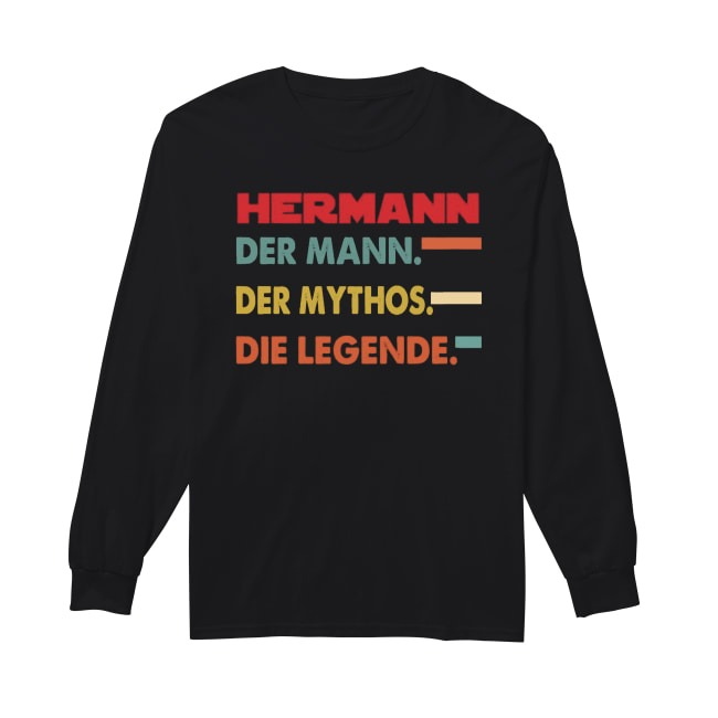 Hermann Der Mann Der Mythos Die Legende Longsleeve Tee