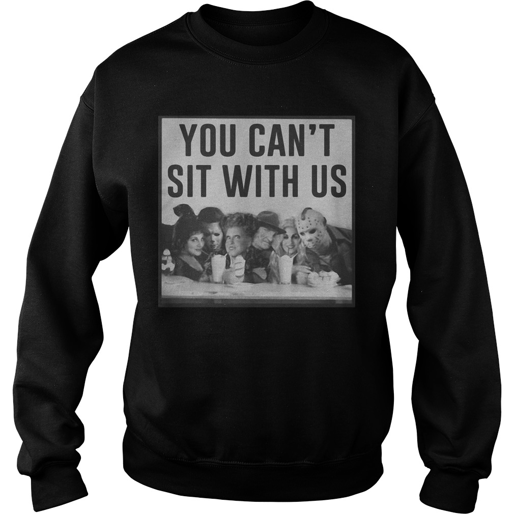 Horror Movie And Hocus Pocus You Can't Sit With Us Sweater