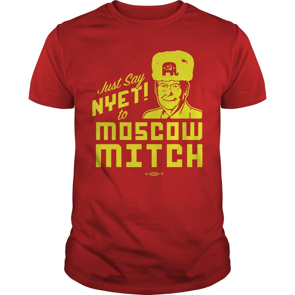 Just Say Nyet To Moscow Mitch Tee Shirt