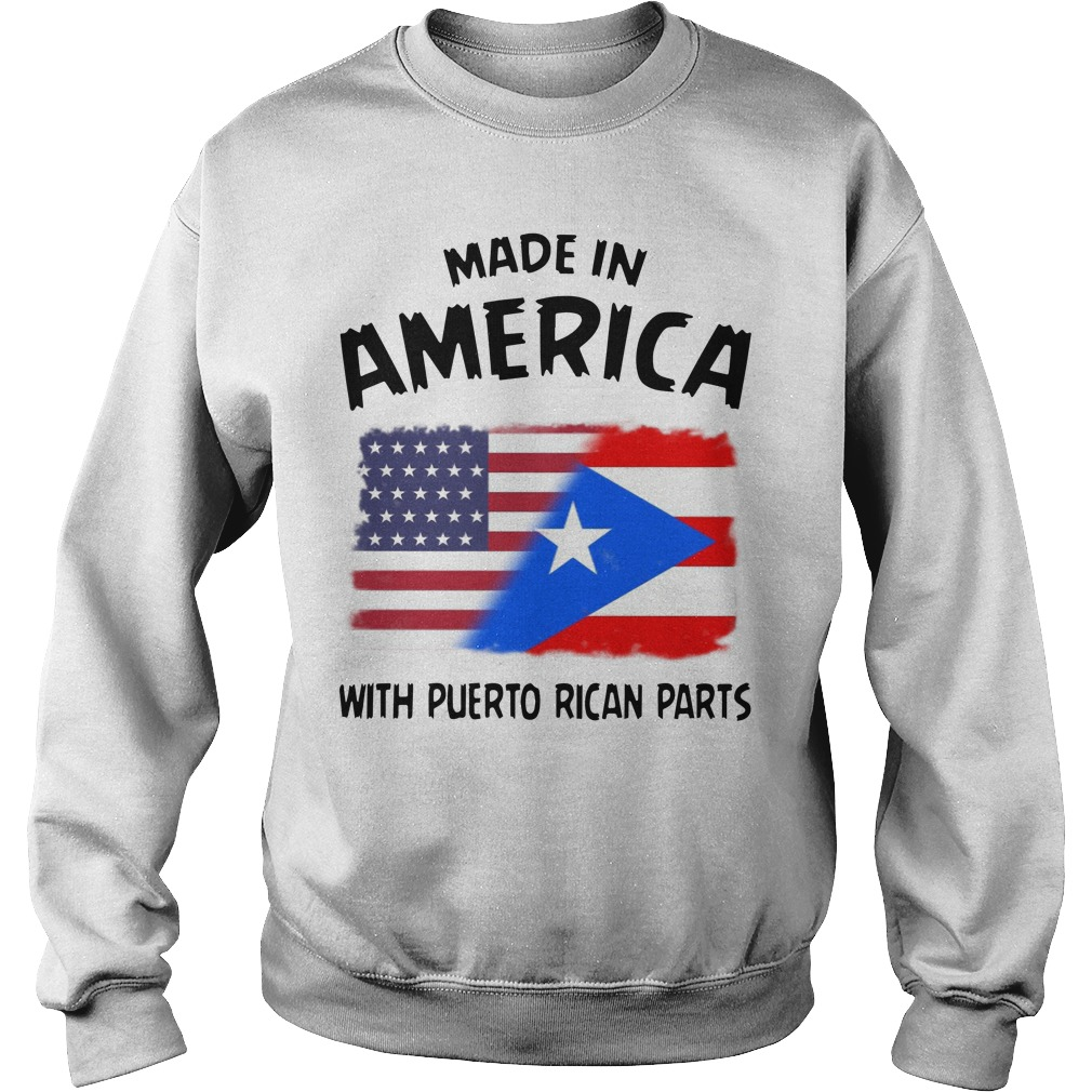 Made In America With Puerto Rican Parts Sweater