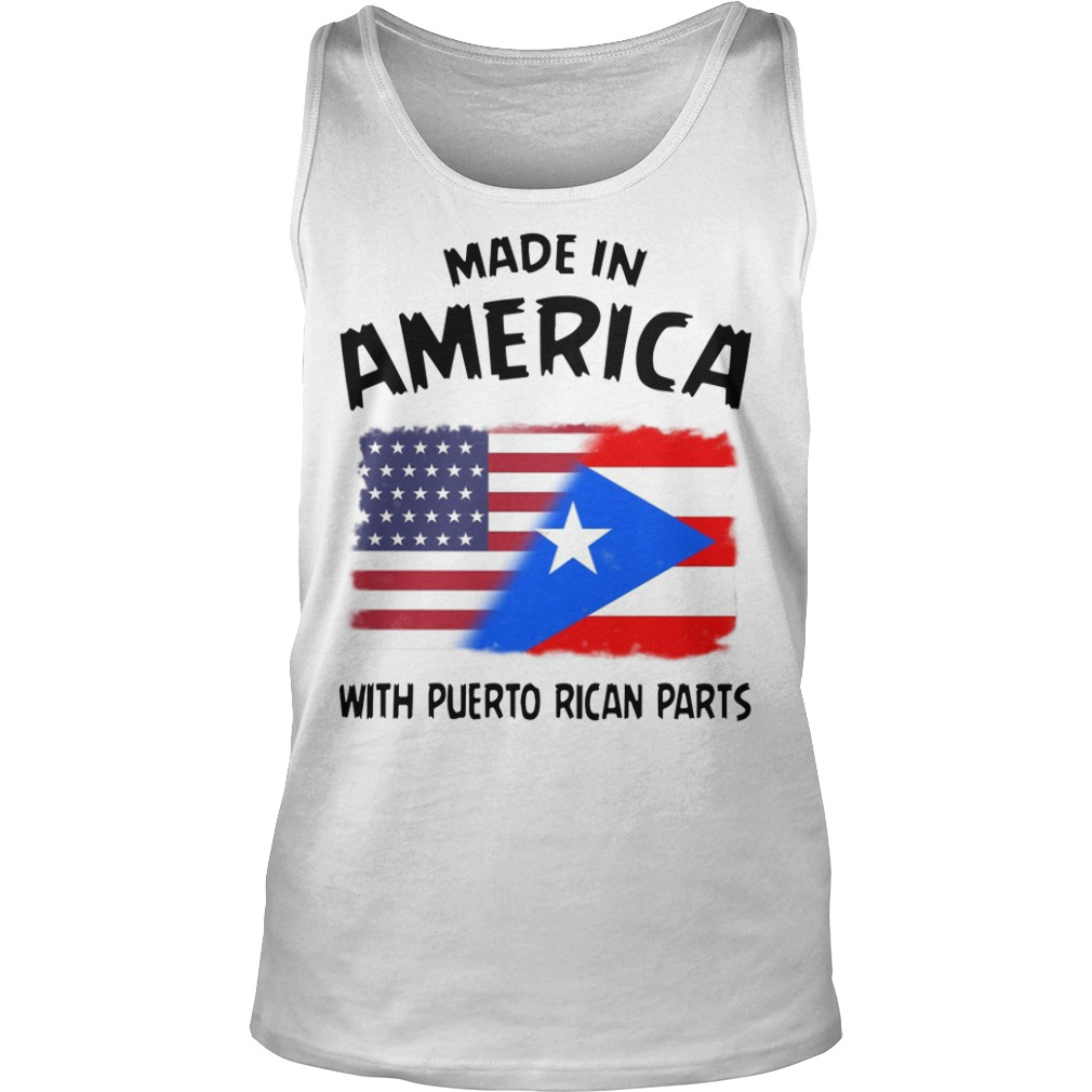 Made In America With Puerto Rican Parts Tank Top