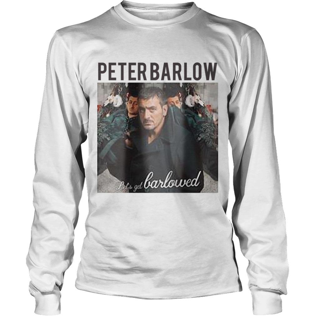 Peter Barlow Lets Get Barlowed Longsleeve Tee