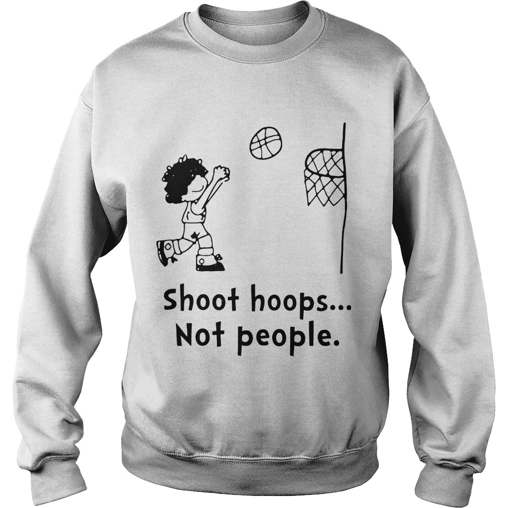 Shoot Hoops Not People Sweater