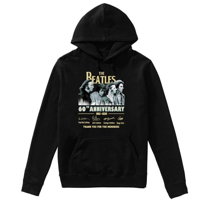 The Beatles 60th Anniversary 1960 2020 Thank You For The Memories Hoodie