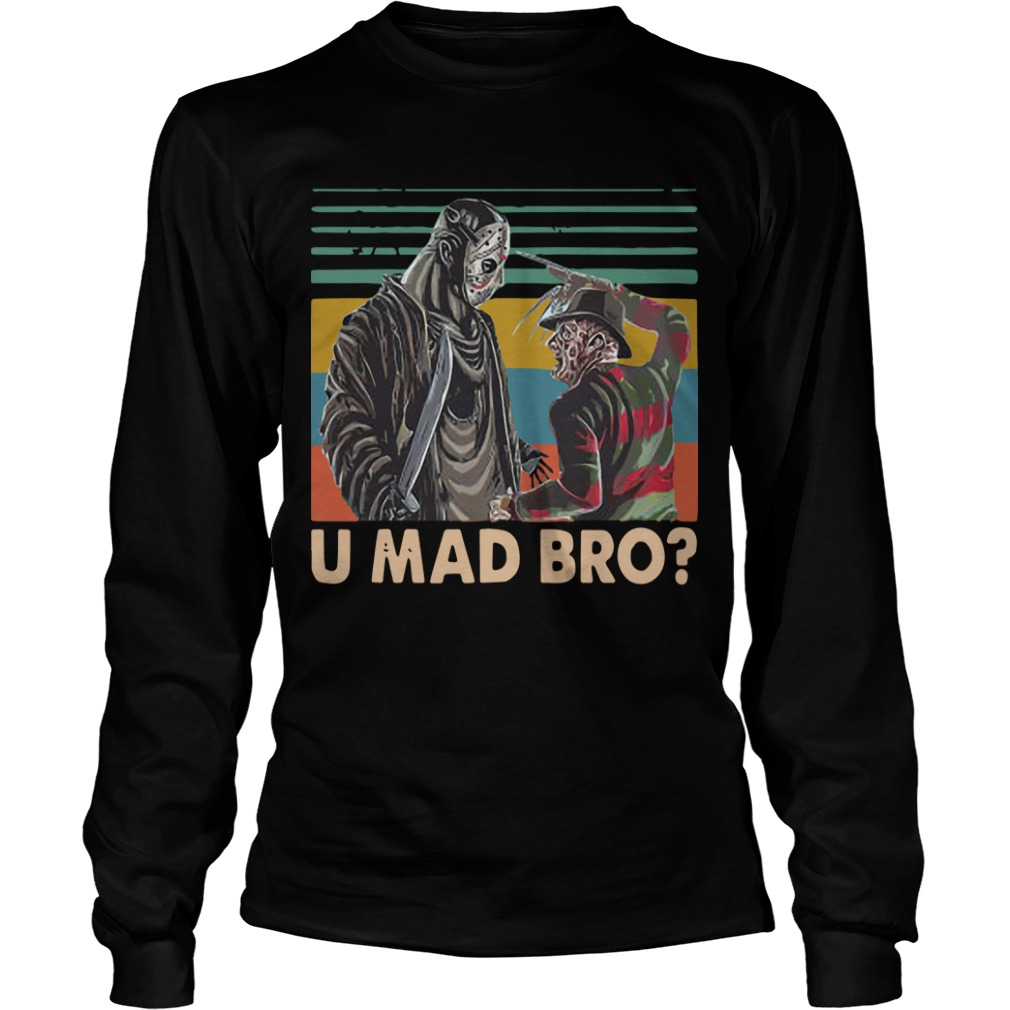 Vintage Freddy Krueger And Jason Voorhees U Mad Bro Longsleeve Tee