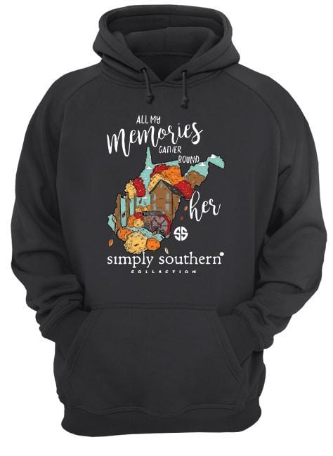 All My Memories Gather Round Her Simply Southern Collection Hoodie