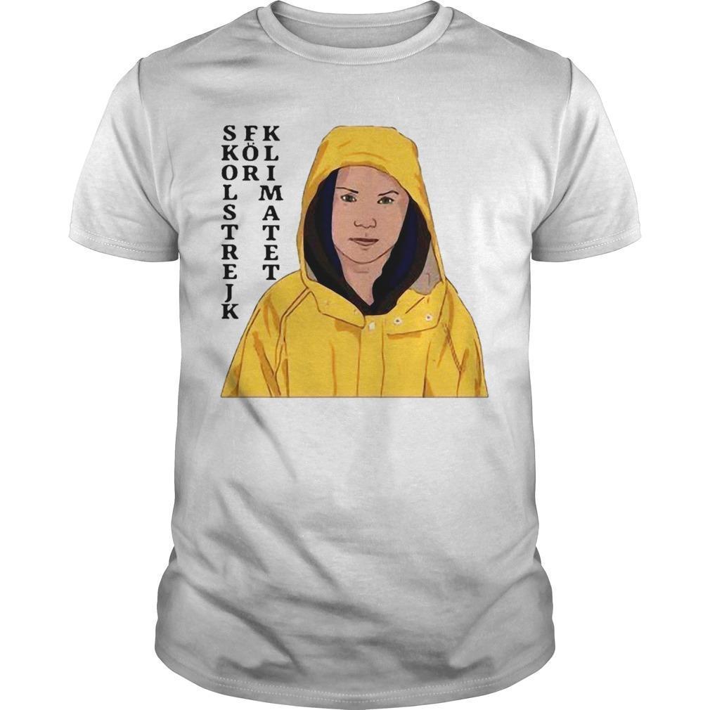 Greta Thunberg Skolstrejk For Klimatet Shirt