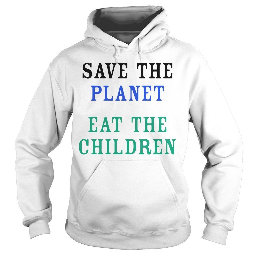 Eat The Babies T Hoodie