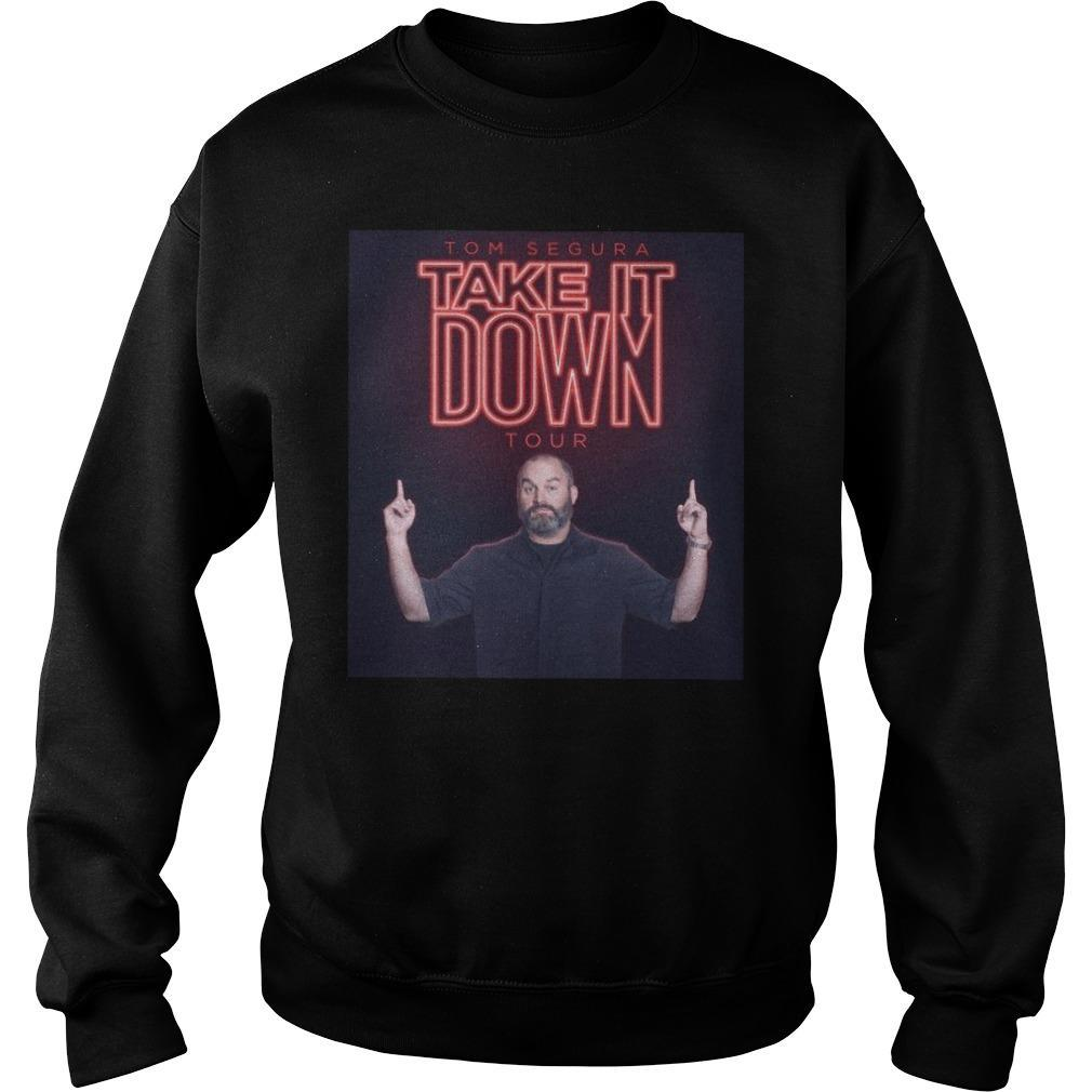 Take It Down Tour Tom Segura Homage Sweater