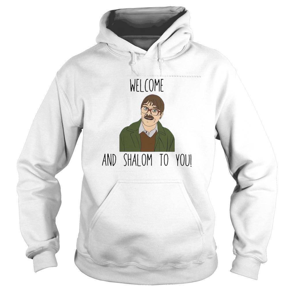Welcome And Shalom To You Hoodie