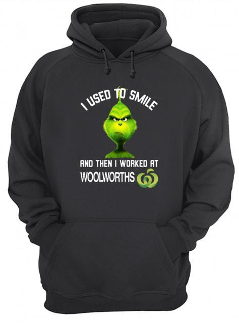 Grinch I Used To Smiled And Then I Worked At Woolworths Hoodie