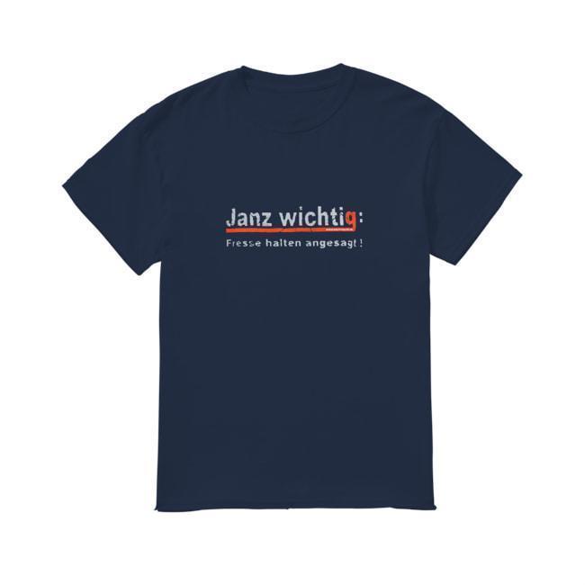 Janz Wichtig Fresse Halten Angesagt Mario Barth Shirt
