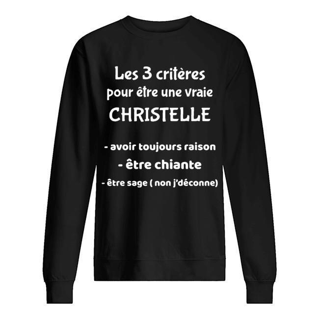 Les 3 Critères Pour Être Une Vraie Christelle Avoir Toujours Raison Sweater