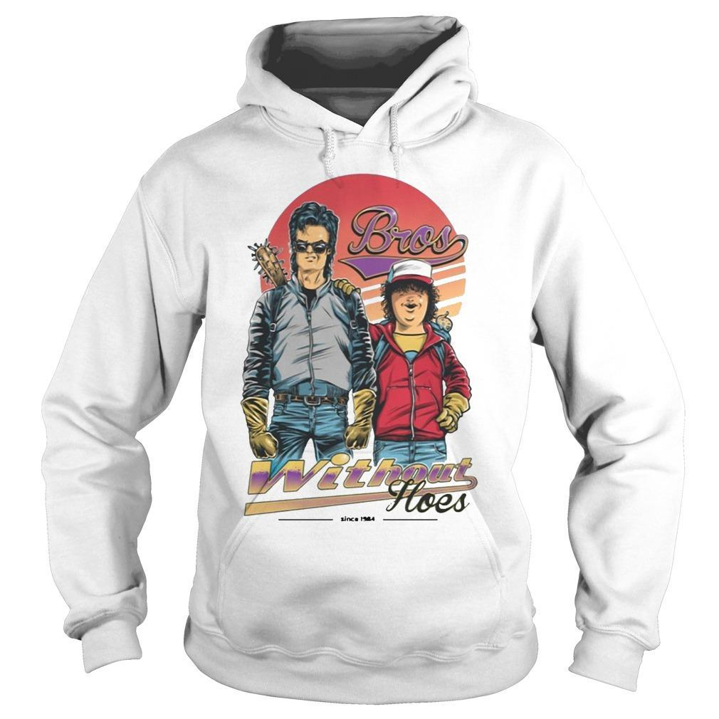 Steve And Dustin Bros Without Hoes Stranger Things T Hoodie
