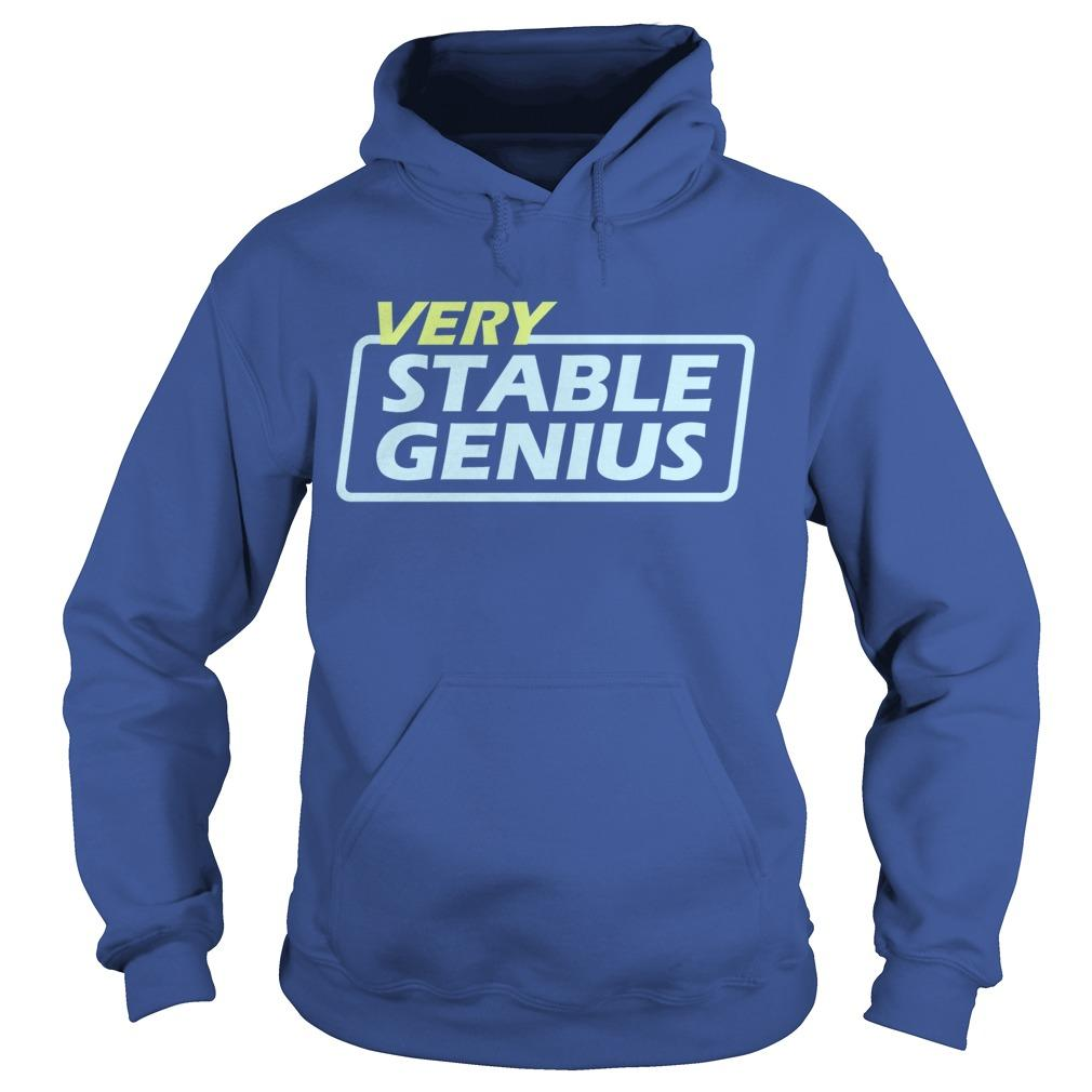 Will Very Stable Genius Hoodie