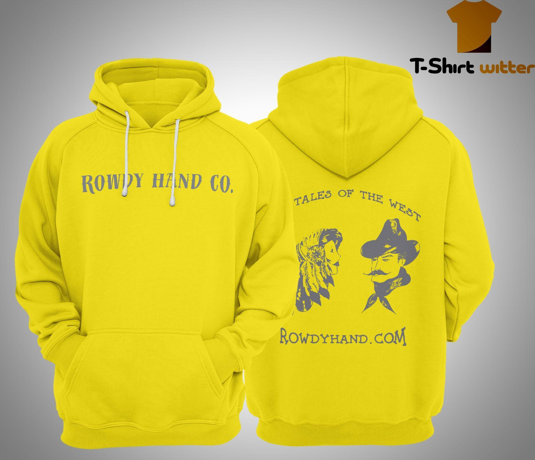 Rowdy Hand Co The Tales Of The West Hoodie