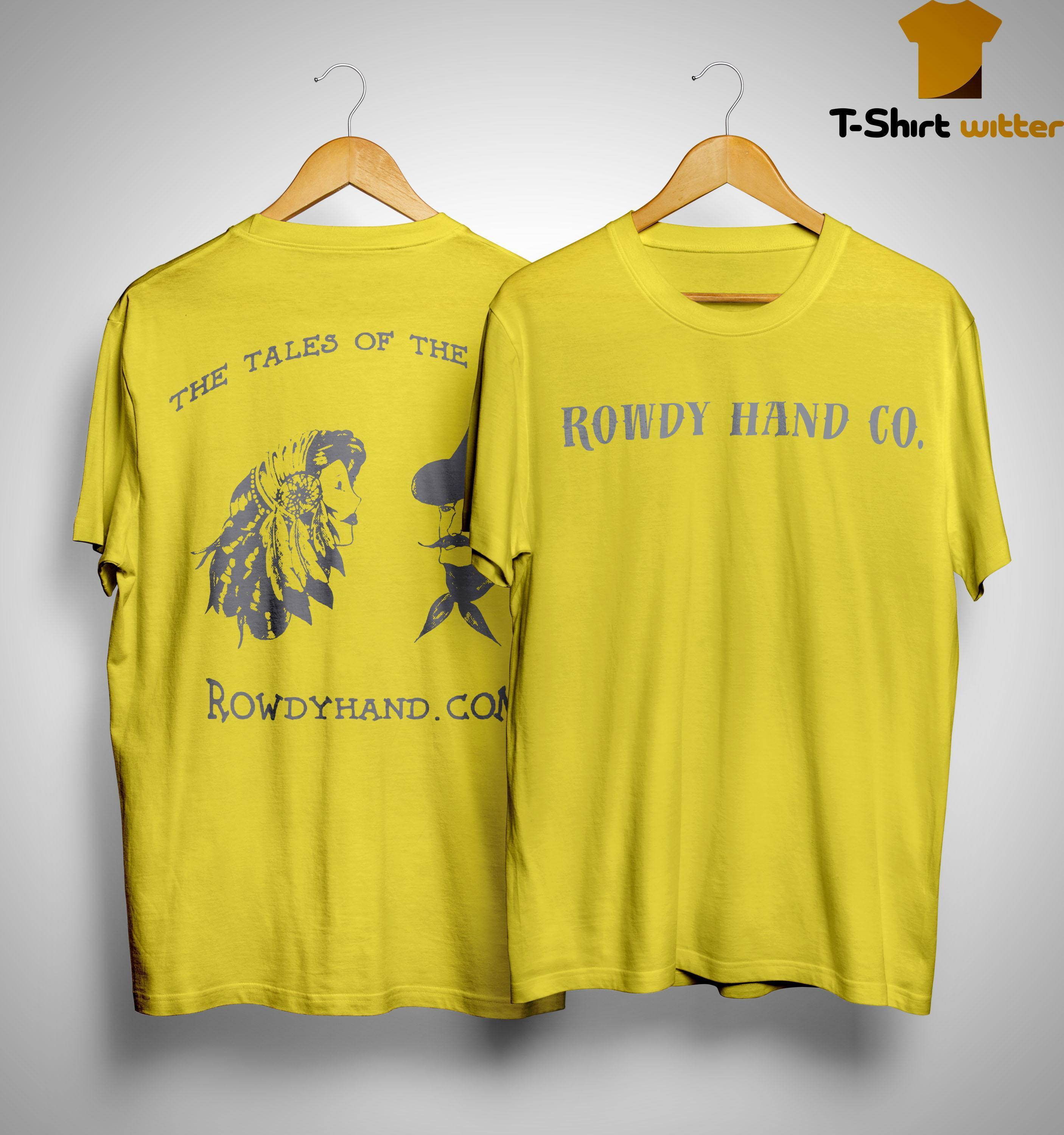 Rowdy Hand Co The Tales Of The West Shirt