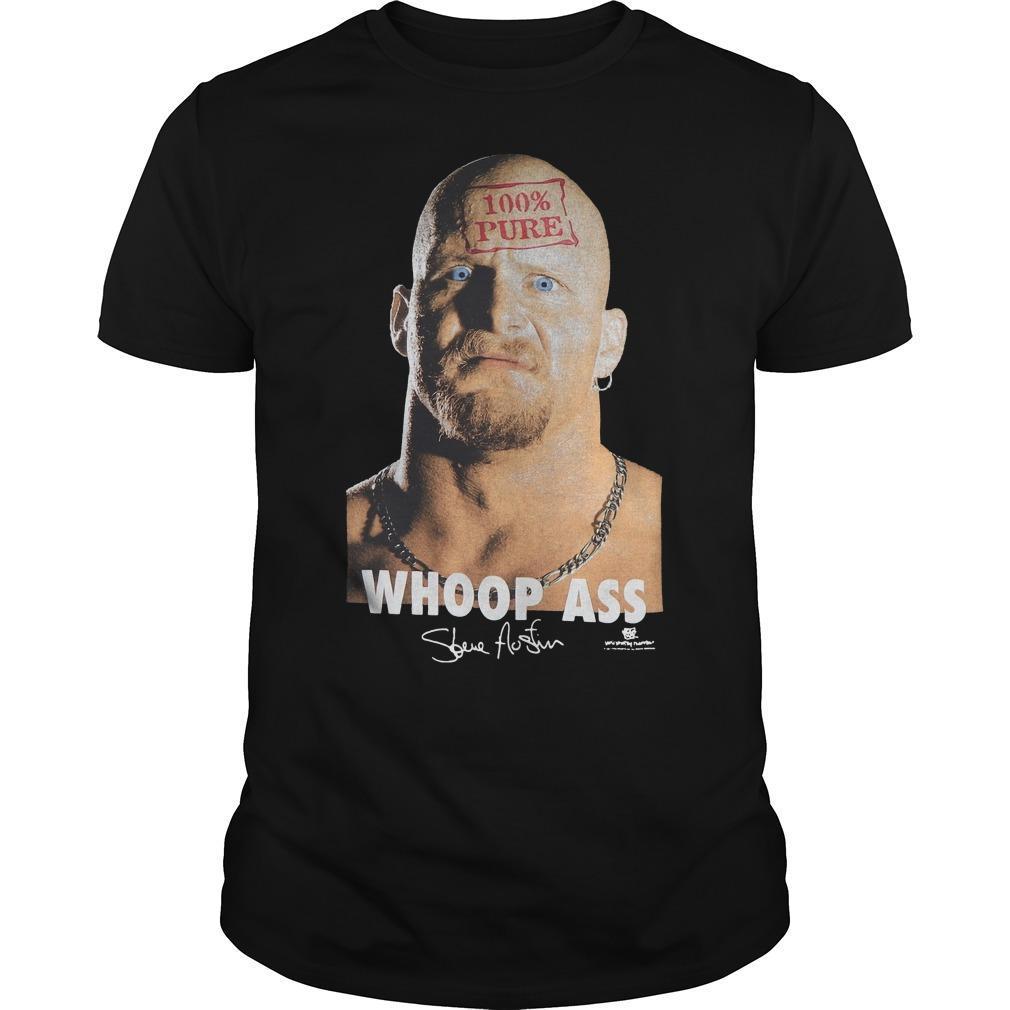 Alpha Omega Sin Steve Austin 100 Pure Whoop Ass Shirt